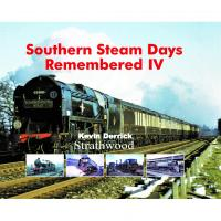 Book - Southern Steam Days Remembered Volume IV by Kevin Derrick