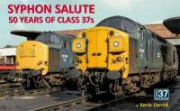 Book - Syphon Salute 50 years of the Class 37s