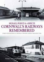 Book - Cornwall's Railways Remembered by Stephen Heginbotham