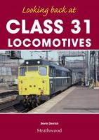 Book - Looking back at Class 31 Locomotives by Kevin Derrick