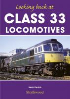 Book - Looking back at Class 33 Locomotives by Kevin Derrick