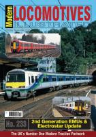 Magazine - Modern Locomotives Illustrated 233 - 2nd Generation EMUs and Electrostar update