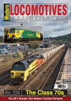 Magazine - Modern Locomotives Illustrated 234 - The Class 70s