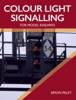 Book - Colour Light Signalling for Model Railways by Simon Paley.  Published by Crowood Press