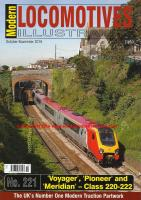 Magazine - Modern Locomotives Illustrated 221 - Voyager, Pioneer and Meridian Class 220 - 222 DEMUs